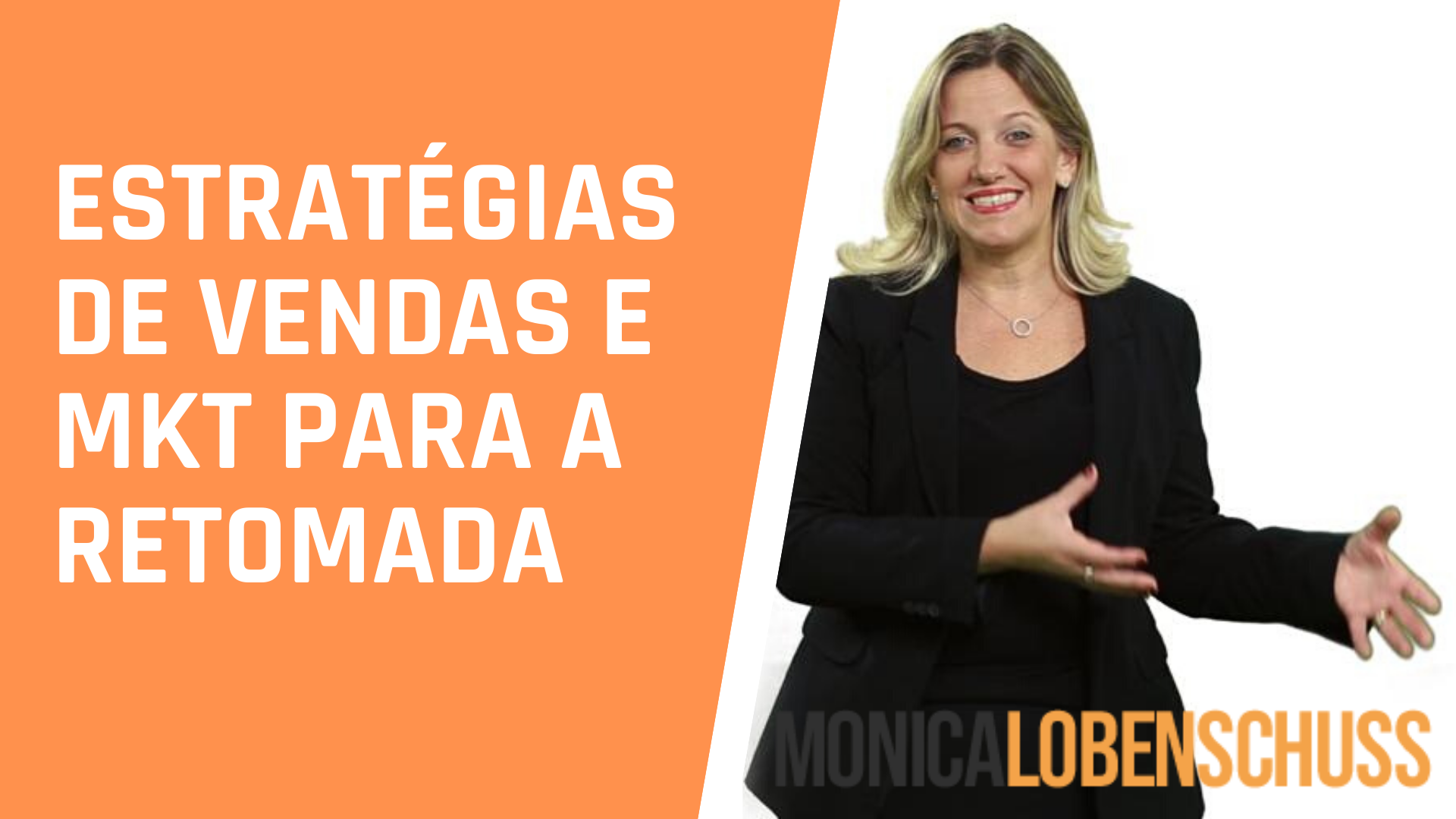 ESTRATÉGIAS DE MARKETING E VENDAS PARA A RETOMADA